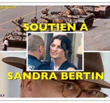 Sandra Bertin persécutée par les menteurs et les traîtres à la Nation